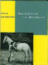 Romaszkan, Gregor von.  Reitlehre in Bildern.
