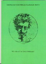 Mühsam: Schriften der Erich-Mühsam-Gesellschaft. Heft 31  Wie aktuell ist Erich Mühsam?