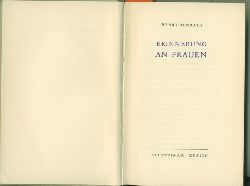 Benrath, Henry (d.i. Albert H.Rausch)  Erinnerung an Frauen.