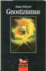 Holroyd, Stuart.  Gnostizismus.