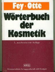 Fey/Otte.  Wörterbuch der Kosmetik.