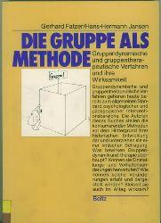 Fatzer, Gerhard/Hans-Hermann Jansen.  Die Gruppe als Methode. Gruppendynamische und gruppentherapeutische Verfahren und ihre Wirksamkeit.