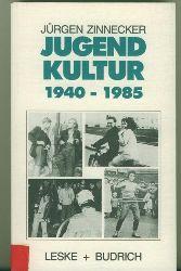 Zinnicker, Jürgen.  Jugendkultur 1940-1985.