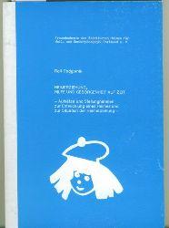 Podgronik, Rolf.  Heimerziehung, Hilfe und Geborgenheit auf Zeit. Aufsätzte und Stellungnahmen zur Entwicklung eines Heimes und zur Situation der Heimerziehung.