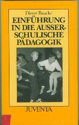 Baacke, Dieter.  Einführung in die außerschulische Pädagogik.