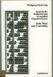Diedering, Wolfgang.  Analytische Budgetierung in sozialen Organisationen. Ziele, Wege und Controlling.