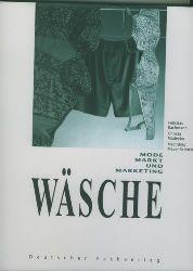 Bachmann, Felicitas/Christa Madeyka, Mechthild Meyer-Schneidewind.  Wäsche. Mode, Markt und Marketing.