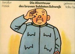 Hasek, Jaroslav.  Die Abenteuer des braven Soldaten Schwjk. Gelesen von Valter Taub.