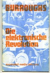 Burroughs, William.  Die elektronische Revolution.