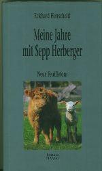 Henscheid, Eckhard.  Meine Jahre mit Sepp Herberger. Neue Feuilletons.