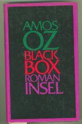 Oz, Amos.  Black Box. Roman. Aus dem Hebräischen von Ruth Achlama.