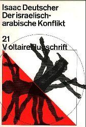 Deutscher, Isaac.  Der israelisch-arabische Konflikt. Mit einem Vorwort von Ulrike Marie Meinhof.