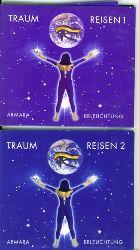 Armara.  Traum Reisen I. und II. Text: Armara. Sprache: Barbara Stoll. Musik: Büdi Siebert.