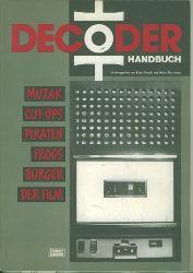 Maeck, Klaus/Walter Hartmann.  DECODER Handbuch. Muzak, Cut-Ups, Piraten, Frogs, Burger, Der Film.
