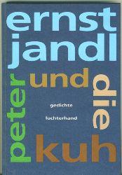 Jandl, Ernst.  Peter und die Kuh. Gedichte.