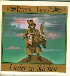 Hacks, Peter.  Lieder zu Stücken. Illustr. von Klaus Ensikat. Elsa Grube-Deister und Fred Düren singen Lieder au Stücken von Peter Hacks.
