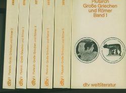 Plutarch.  Große Griechen und Römer. Band 1-6.