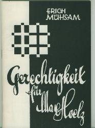 Mühsam, Erich.  Gerechtigkeit für Max Hoelz. Reprint der Ausgabe von der Roten Hilfe 1926.
