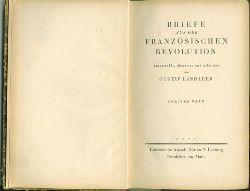 Landauer, Gustav.  Briefe aus der Französischen Revolution. Ausgew. u. eingel. von Landauer. Zweiter Band.