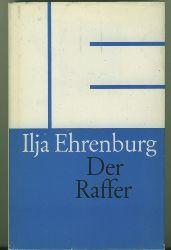Ehrenburg, Ilja.  Der Raffer. Roman.