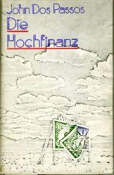 Dos Passos, John.  Die Hochfinanz. Roman.