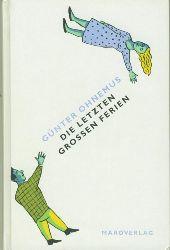 Ohnemus, Günter.  Die letzten grossen Ferien. Geschichten. Mit einem Anhang: Die Badehose / 1982.