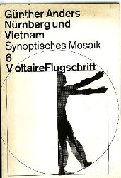 Anders, Günther.  Nürnberg und Vietnam. Synoptisches Mosaik.