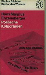 Enzensberger, Hans Magnus.  Politische Kolportagen.