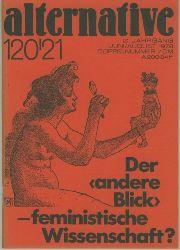 """alternative 120/21.  Der """"andere Blick"""". Feministische Wissenschaft?"""