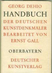 Dehio, Georg.  Handbuch der Deutschen Kunstdenkmäler.Oberbayern.