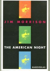 Morrison, Jim.  The American Night.