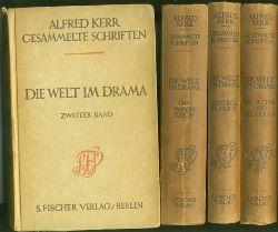 Kerr, Alfred.  Die Welt im Drama. 5 Bände. ohne Band 1.