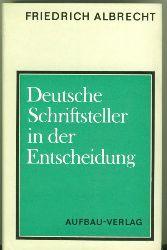 Albrecht, Friedrich.  Deutsche Schriftsteller in der Entscheidung. Wege zur Arbeiterklasse 1918-1933.