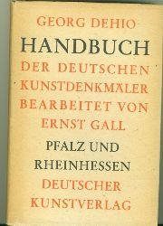 Dehio, Georg.  Handbuch der Deutschen Kunstdenkmäler. Pfalz und Rheinhessen.
