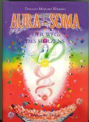 Darsho Marlies Willing.  AURA-SOMA. Der Weg des Herzens.