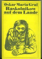 Graf, Oskar Maria.  Raskolnikow auf dem Lande. Kalendergeschichten. Auswahl von Wulf Kirsten. Mit 48 Federzeichnungen von Hans Ticha.