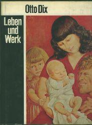 Löffler, Fritz.  Otto Dix. Leben und Werk.