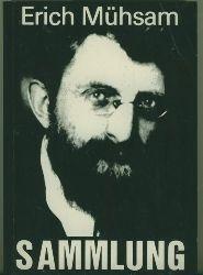 Mühsam, Erich.  Sammlung 1898-1928.