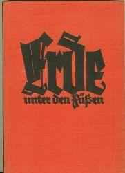 Barthel, Max.  Erde unter den Füßen. Eine neue Deutschlandreise. Zeichnungen von Georg Nerlich, Fritz Winkler, Erich Ohser u. Erich Fraaß.