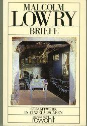 Lowry, Malcolm.  Briefe 1928-1957. Deutsch von Werner Schmitz.