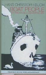 Buch, Hans Christoph.  Boat People. Literatur als Geisterschiff. Berner Poetikvorlesung.