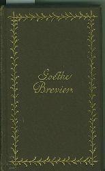 Hartleben, Otto Erich.  Goethe-Brevier. Goethes Leben in seinen Gedichten.