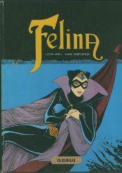 Mora, Victor.  Felina. Zeichnungen von Annie Goetzinger.
