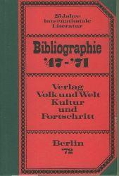 25 Jahre internationale Literatur.  1947-1971. Eine bibliographische Zusammenstellung. Bearbeitet von H.D. Tschörtner.