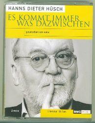Hüsch, Hanns Dieter.  Es kommt immer was dazwischen.