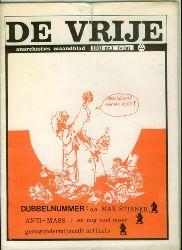 De Vrije.  Anarchisties Maandblad. Nr. 10 und 11-1977. Nr. 1 und 2 1980, Nr. 10-1980, Nr. 4-1981.