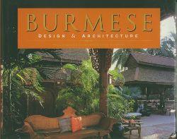 John Falconer, Elizabeth Moore, Daniel Kahrs, Luca Invernizzi Tettoni.  Burmese Design and Architecture.