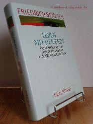 Benesch, Friedrich / Perrey, Werner [Hrsg.]  Leben mit der Erde : der Jahreslauf der Erde ; Erde als Mesokosmos ; Erde, Wasser, Luft und Feuer.