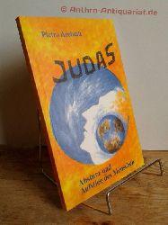 Archiati, Pietro:   Judas.  Absturz und Aufstieg des Menschen /