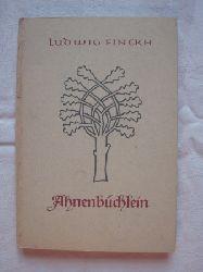 Finckh, Ludwig  Ahnenbüchlein.